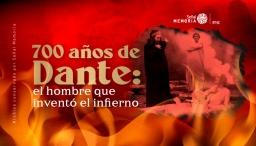 700 años de Dante Alighieri: el hombre que inventó el infierno