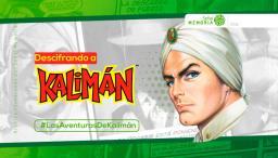 Segunda temporada de Kalimán en Radio Nacional y RTVC Play