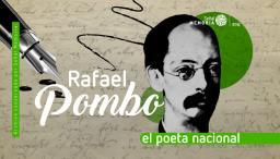 Rafael Pombo sinónimo de poesía infantil