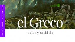 El Greco: color y artificio