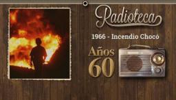 Radioteatro Incendio Chocó