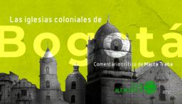 iglesias coloniales de Bogotá