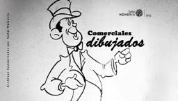 Comerciales dibujados: Cinepro y Mejoral (ca. 1960)