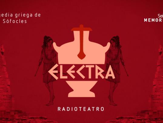 Radioteatro dominical Electra