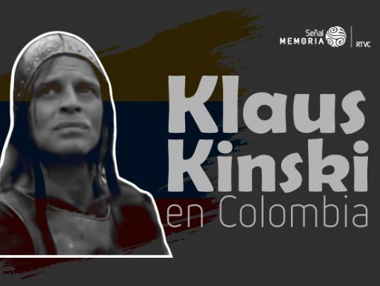 Klaus Kinski en Colombia