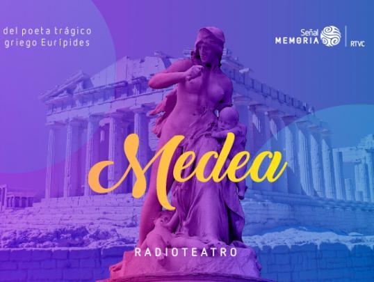 Medea: radioteatro dominical