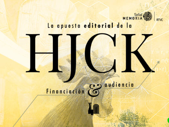 HJCK: Financiación y audiencia.