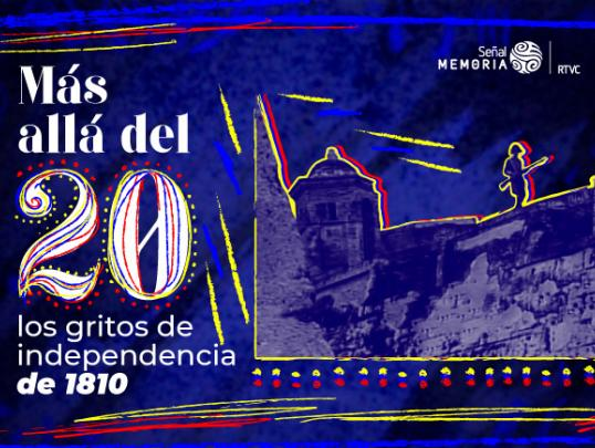 Los gritos de Independencia en la Nueva Granada