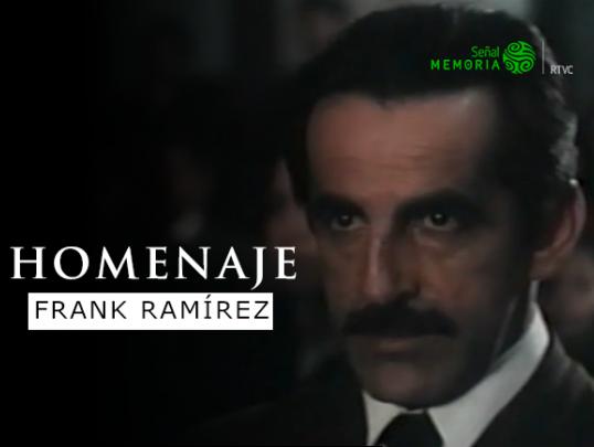 Homenaje a Frank Ramírez