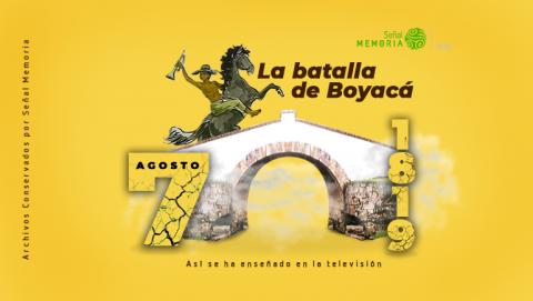 batalla de Boyacá en la televisión