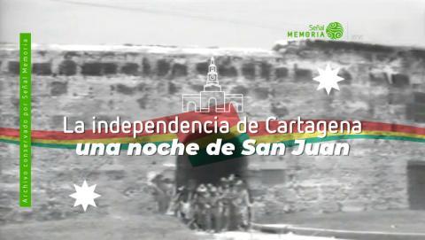 en una noche de San Juan, tropas independentistas lideradas por José Padilla entraron a Cartagena