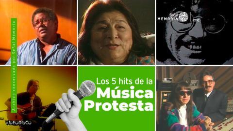 Los 5 hits de la Música Protesta