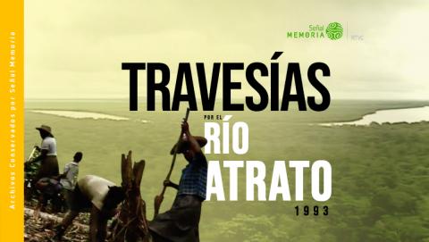 Travesías por el Río Atrato, 1993
