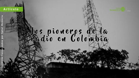 pioneros de la radio