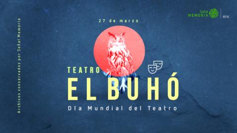 Teatro El Búho, más que un grupo teatral