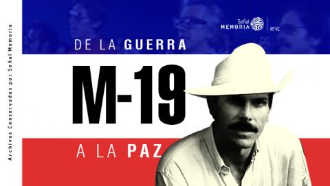M-19: de la guerra a la paz