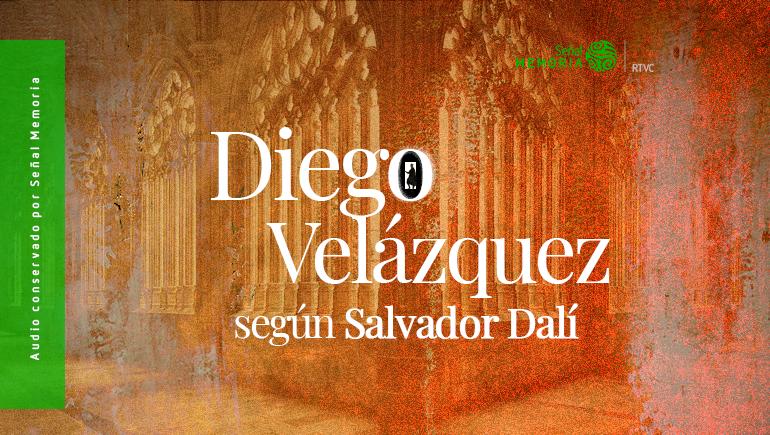 Diego Velázquez según Salvador Dalí