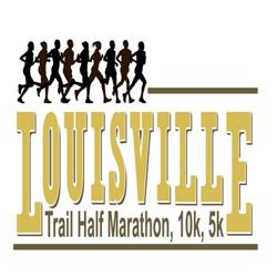 Louisville Trail Half Marathon/10K and 5K