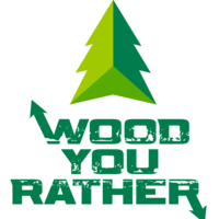 Wood You Rather