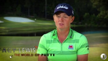 Stacy Lewis: World of Putting