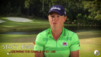 Stacy Lewis: Growing the Game and Me