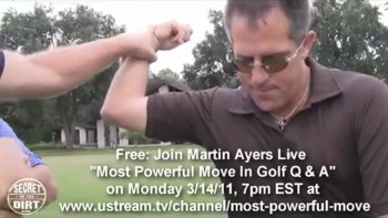 Martin Ayers The Most Powerful Move In Golf - Q & A