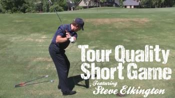 Tour Quality Short Game