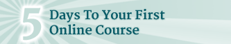 5 Steps To Your Online Course