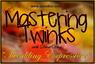 Mastering Twinks II