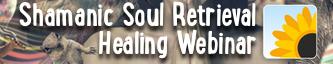 Soul Retrieval Healing Session