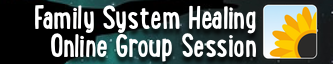Family Systems Group Online Healing Session