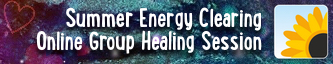 Summer Energy Clearing - Group Online Healing Session
