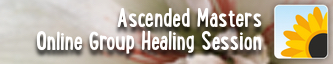 Working with the Ascended Masters - Group Online Healing Session