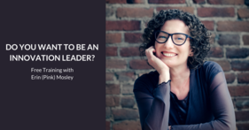Do you want to be an innovation leader? [Free webinar replay]
