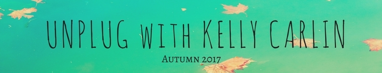 Unplug with Kelly Carlin - Autumn Cycle 2017