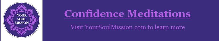 Confidence Meditations
