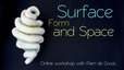 Surface Form and Space Oct 2017