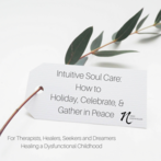 Intuitive Soul Care: Boundaries in Dysfunctional Relationships