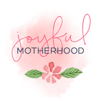 Joyful Motherhood