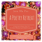 A Poetry Retreat