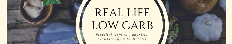 Real Life Low Carb: A Guide to Diabetes Management