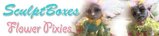 SculptBoxes: Flower Pixies