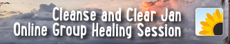 January Clearing and Cleansing - Online Group Healing Session