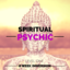 Spiritual Psychic Level One - Spring 2019