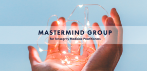 Tensegrity Medicine Mastermind Group