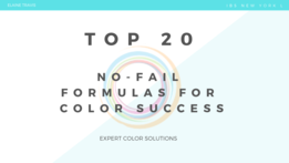 Top 20 No Fail Formulas for Color Success