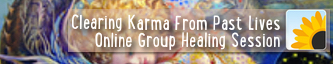 Clearing Karma From Past Lives Online Group Healing Session
