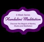 Kundalini Meditation 4-Week Series