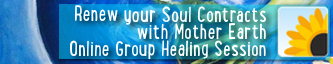 Renew your Soul Contract with Mother Earth - Online Group Healing Session