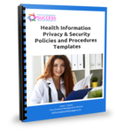 Health Information Privacy and Security Policies and Procedures Manual